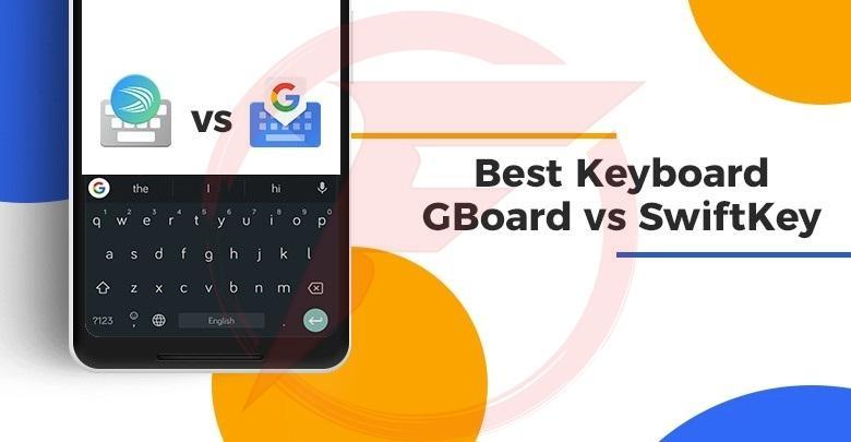 gboard vs swiftkey 1